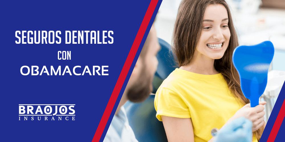 seguros dentales con obamacare